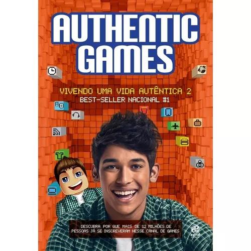Authenticgames - vivendo uma vida autêntica 2