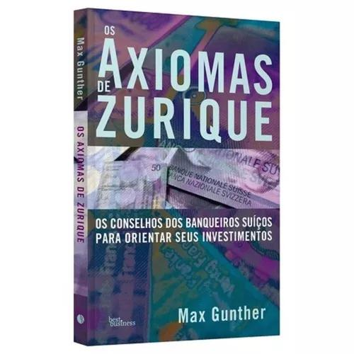 Axiomas de zurique, os - best business