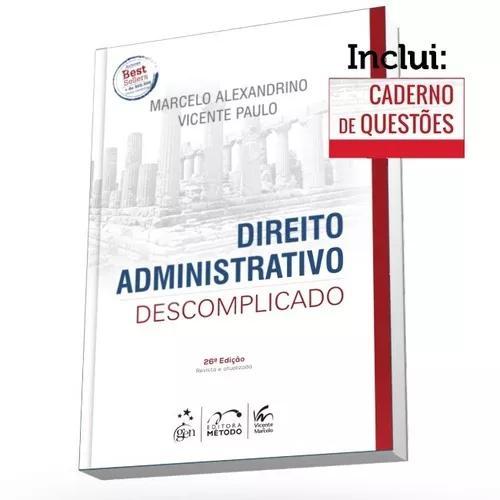 Direito Administrativo Descomplicado - 26ª Edição 2018