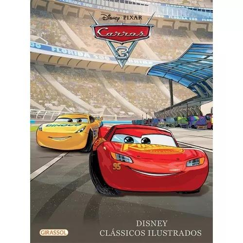 Disney classicos ilustrados - carros 3 - girassol