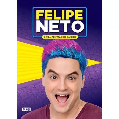 Felipe neto - a vida por tras das cameras - pixel