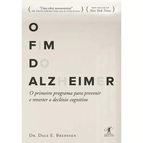 Fim do alzheimer, o - objetiva