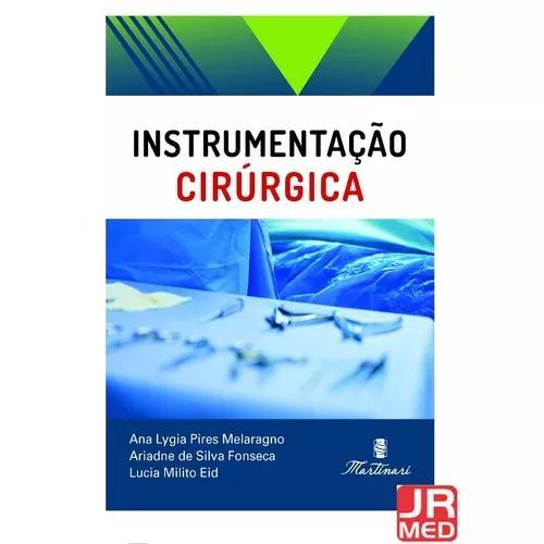 Instrumentação cirúrgica- ed. martinari 2018