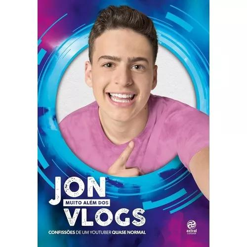 Jon (muito além dos) vlogs