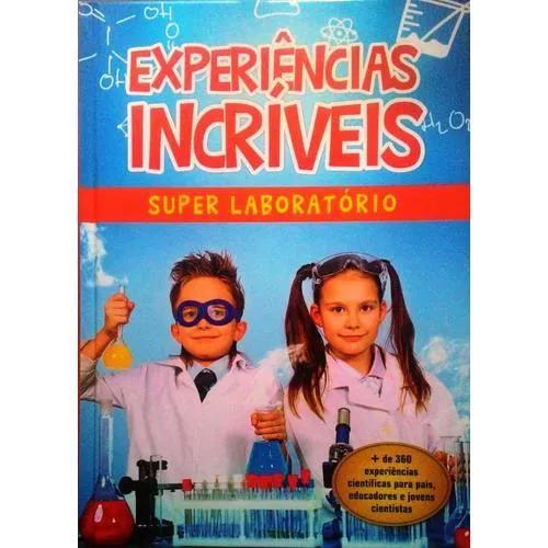 Livro experiências incríveis super laboratório
