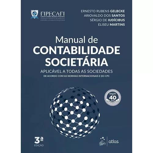 Manual de contabilidade societaria - fipecafi - atlas