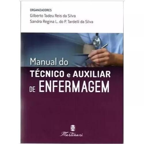 Manual do técnico e auxiliar enfermag