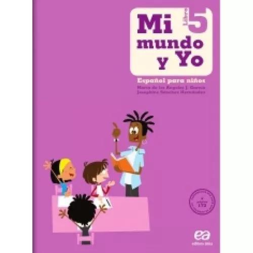 Mi mundo y yo - español para niños 5