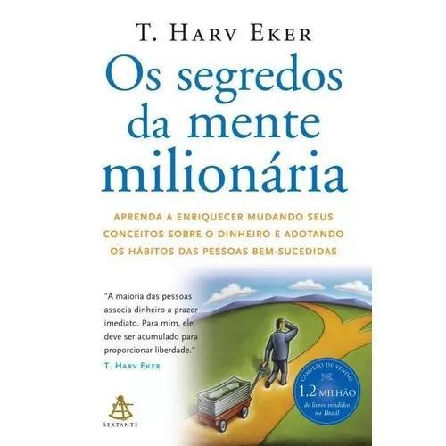 Os segredos da mente milionária - aprenda a enriquecer muda