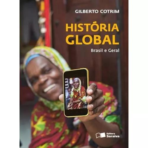 História global - brasil e geral - ens.médio - vol único