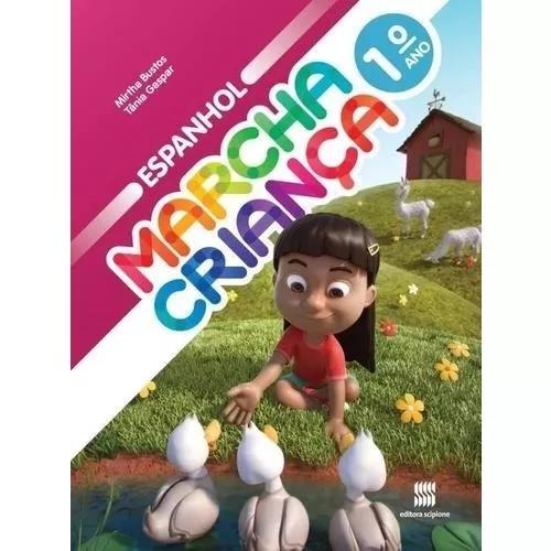 Marcha criança - espanhol - aluno - 1º ano - ensino