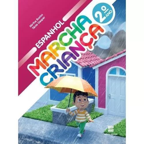 Marcha criança - espanhol - aluno - 2º ano - ensino