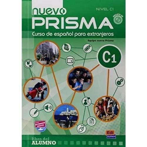 Nuevo prisma - curso de español para extranjeros - c1 - lib