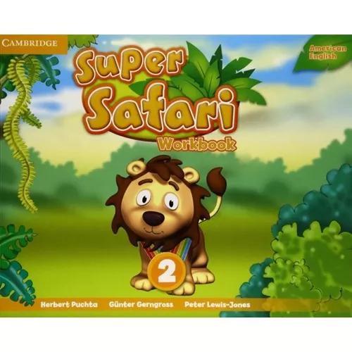 Super safari american english 2 wb - 1st ed