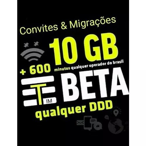 Convites tim beta 10gb(20gb) ideal para uber