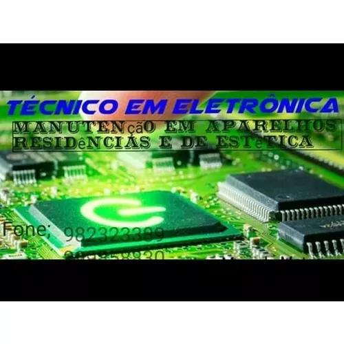 Manutençao de aparelho eletroeletrônicos e de estética