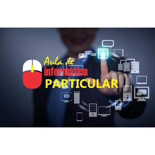 Inclusão digital | aula particular de informatica