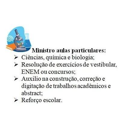Aulas particulares de ciências/biologia e reforço escolar.