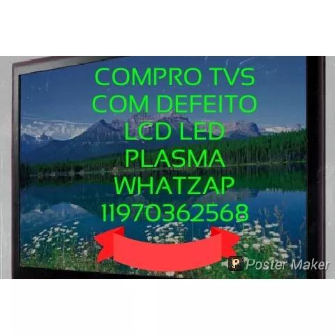 Compro tv com defeitos lcd led plasma