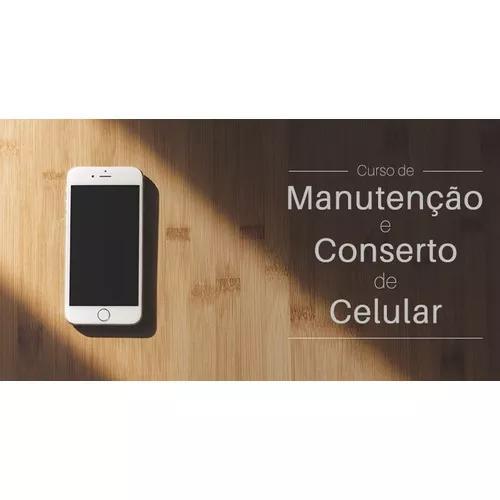 Curso completo de manutenção de celular