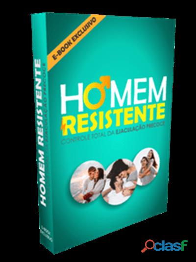 Homem resistente: controle total da ejaculação precoce