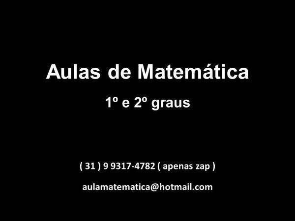 Aulas de matemática p/ escolas 1º e 2º graus e cesec