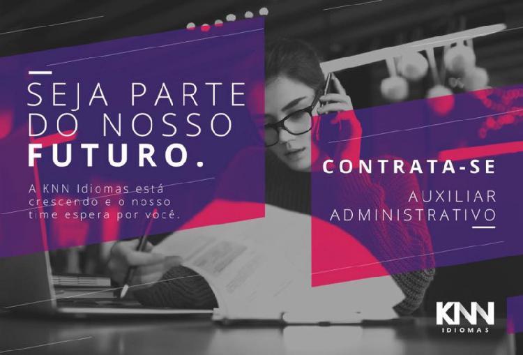 Aux administrativo, oportunidade!!