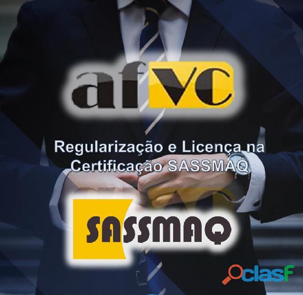 Regularização e licença assessoria na implantação e certificação SASSMAQ.