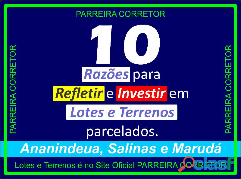 Dez razões para refletir e investir em lotes e terrenos parcelados