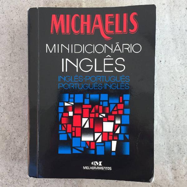 Minidicionário inglês - português michaelis