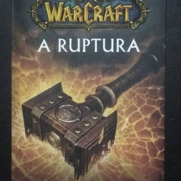 World of warcraft - a ruptura