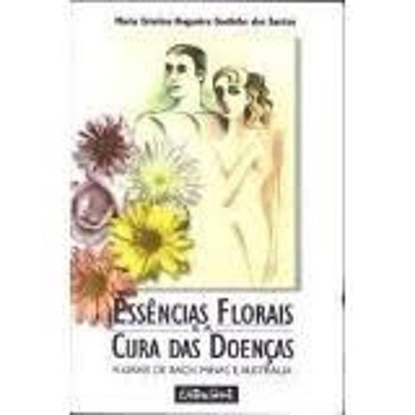 Essências florais e a cura das doenças