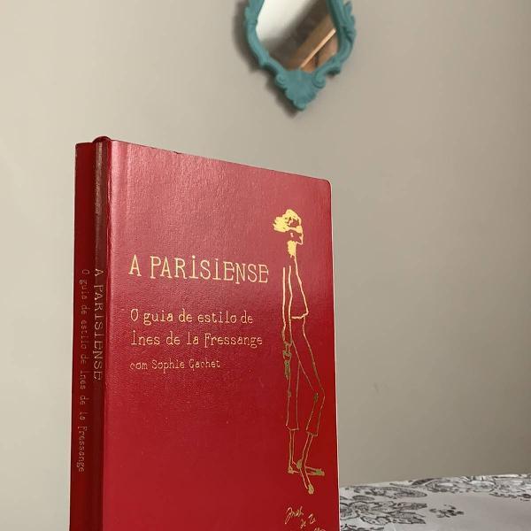 """Livro novo """"a parisiense"""" pra mulheres estilosas e com"""