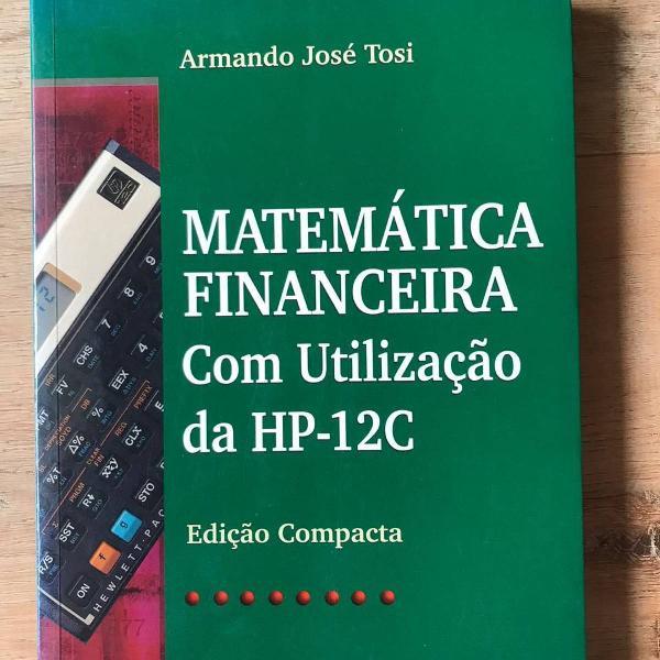 Matemática financeira com utilização da hp12c
