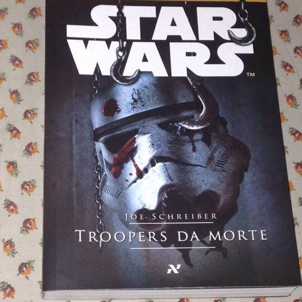 Star wars livro troopers da morte joe schreiber r$39