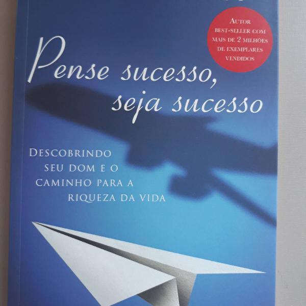 Livro pense sucesso, seja sucesso