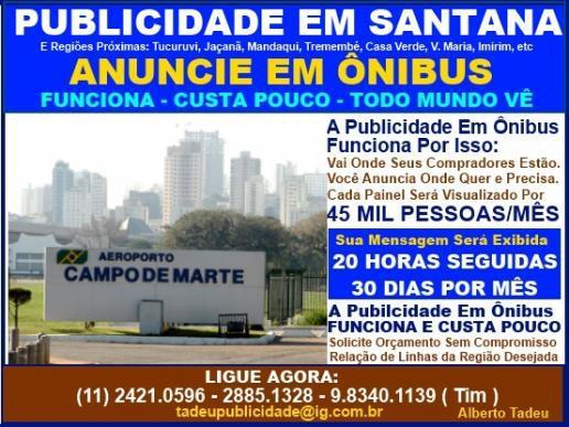 Publicidade em santana - anuncie em ônibus - todo mundo vê