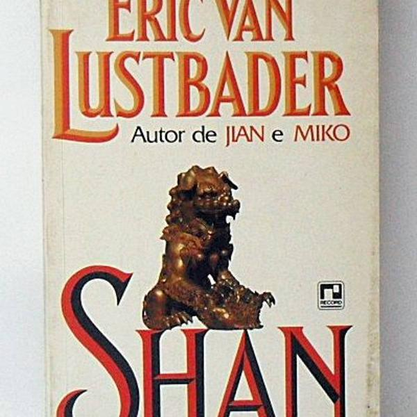 Livro shan eric van lustrbader