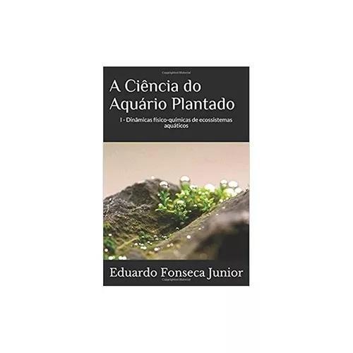 A ciência do aquário plantado
