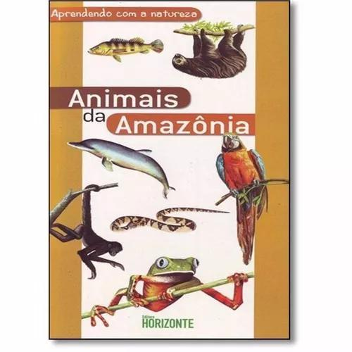 Animais da amazônia - aprendendo com a natureza