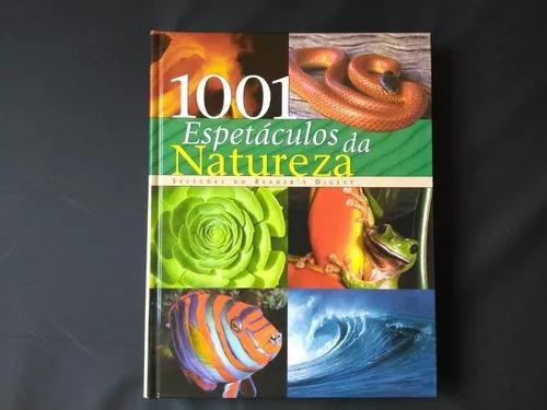 Livro 1001 espetáculos da natureza