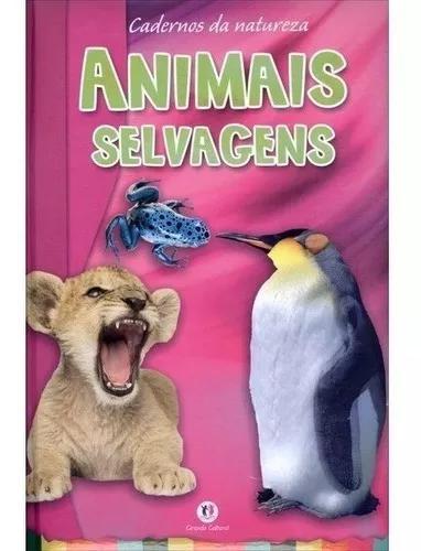 Livro caderno da natureza animais selvagens - ciranda