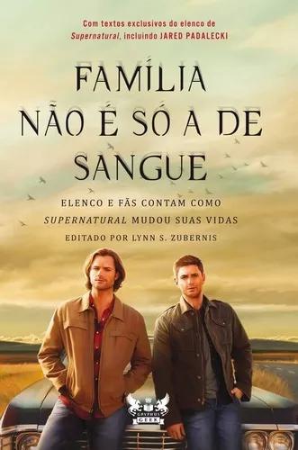 Livro família não é só a de sangue supernatural