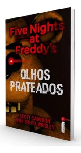 Livro five nights at freddys olhos prateados scott