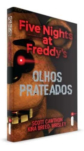 Livro five nights at freddy's olhos prateados scott cawthon