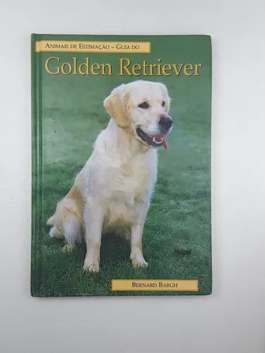 Livro golden retriever - guia animais - bernard bargh - c12