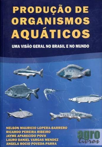 Produção de organismos aquáticos - uma visão geral no br