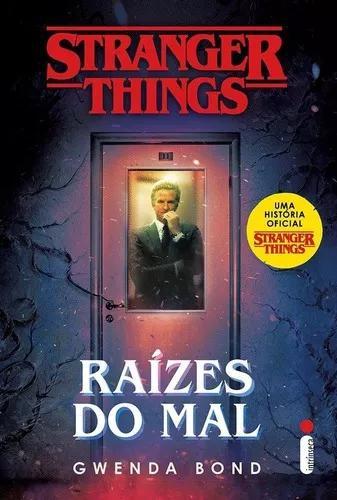 Stranger things: raízes do mal - série stranger things - v