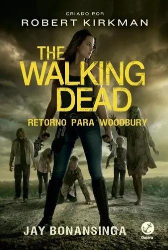 The walking dead - retorno para woodbury - vol 8 - galera