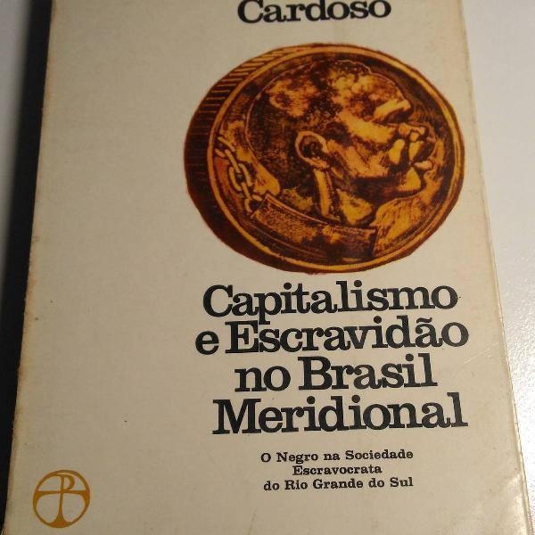"""Livro """"capitalismo e escravidão no brasil meridional"""""""